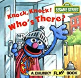 Knock, Knock, Who's There? (A Chunky Book(R))