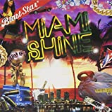 Miami Shine-Blast Star di blazing fie-