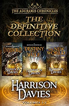 The Aduramis Chronicles: The Definitive Collection: Volumes 1-3 by [Davies, Harrison]