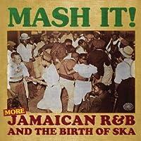 More Jamaican R&B the Birth of Ska