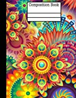 Floral Abstract Composition Notebook: College Ruled