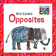Eric Carle's Oppos