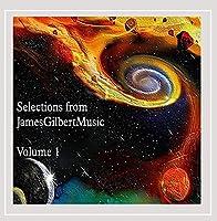 Selections from Jamesgilbertmusic Vol. 1