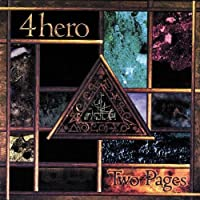 Two Pages by 4hero (1998-11-10)