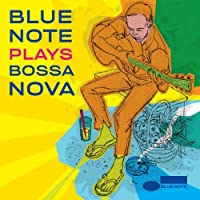 Blue Note Plays Bossa Nova by Blue Note (2008-06-30)