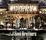 HAPPY|三代目 J Soul Brothers from EXILE TRIBE