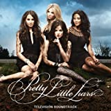 Pretty Little Liars - Television Soundtrack by Pretty Little Liars: Television Soundtrack Soundtrack edition (2011) Audio CD