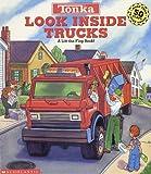 Tonka Look Inside Trucks: A Lift-The-Flap Book!