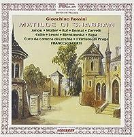 Rossini: Matilde di Shabran / Francesco Corti, I Virtuosi di Praga