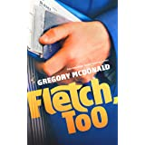 Fletch, Too (The Fletch Mysteries Book 9)