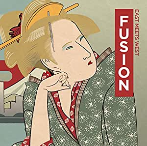 FUSION □EAST MEETS WEST□
