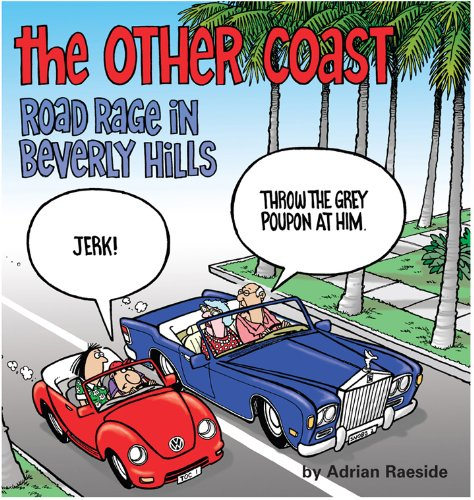 The Other Coast: Road Rage in Beverly Hills (English Edition)