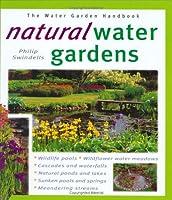 Natural Water Gardens (Water Garden Handbooks)
