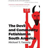The Devil and Commodity Fetishism in South America (English…