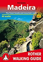 Madeira walking guide 60 walks 2019 (Rother Walking Guides - Europe)