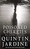 Poisoned Cherries (Oz Blackstone Crime Novel)