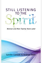 Still Listening to the Spirit: Woman and Man Twenty Years Later Kindle Edition