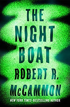 The Night Boat by [McCammon, Robert R.]