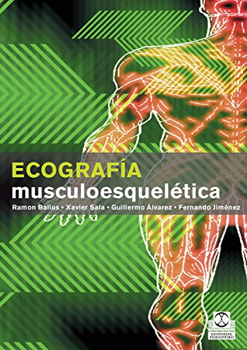 Ecografía musculoesquelética (Color) (Medicina nº 91) (Spanish Edition)