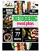 Ketogenic Meal Plan: Keto 30 Days Meal Plan, Intermittent Fasting