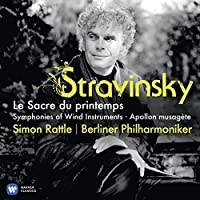 Stravinsky: The Rite of Spring / Apollon Musagete / Symphonies of Wind Instruments (2013-04-07)