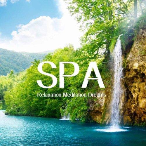 スパ リラックス 瞑想 Dreams: 癒し 音楽, 水の音...