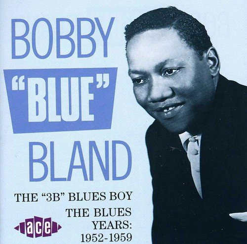 3b Blues Boy: Blues Years 1952-59