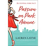 Passion on Park Avenue: A sassy new rom-com from the author of The Prenup!