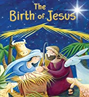 My First Bible Stories (New Testament): The Birth of Jesus