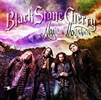 Magic Mountain by BLACK STONE CHERRY (2014-04-30)