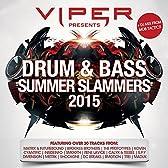 Viper Presents: Drum & Bass Summer Slammers 2015 [Explicit]