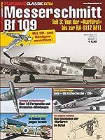 FLUGZEUG CLASSIC Extra Messerschmitt Bf 109 Teil 3