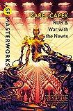 R.U.R.: War with the Newts (S.F. Masterworks)
