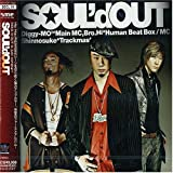 SOUL'd OUT is Comin'♪SOUL'd OUTのCDジャケット