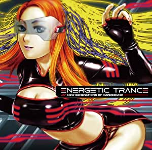 ENERGETIC TRANCE (エナジェティックトランス)