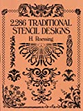 2,286 Traditional Stencil Designs (Dover Pictorial Archive)
