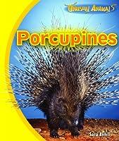 Porcupines (Unusual Animals)