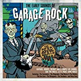 Early Sounds Of Garage Rock [Import]