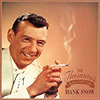 The Thesaurus Transcriptions by Hank Snow (1994-08-30)