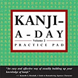 Kanji a Day Practice Volume 2: (JLPT Level N3) Practice basic Japanese kanji and learn a year's worth of Japanese characters in just minutes a day. (Tuttle Practice Pads) (English Edition)