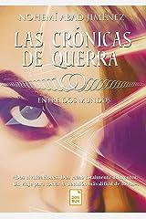 Las crónicas de Querra: Entre dos mundos (Spanish Edition) Kindle Edition