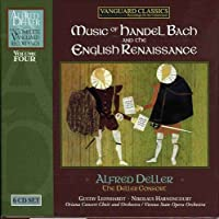 Music of Handel Bach & The English Renaissance 4 by ALFRED & THE DELLER CONSORT / LEONHARDT,GUSTAV / HARNONCOURT,NIKOLAUS DELLER (2009-03-10)