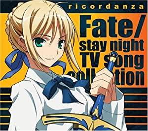 ricordanza - Fate/stay night TV song collection -