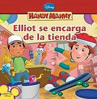 Elliot se encarga de la tienda (Handy Manny)
