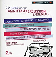 25 Years Wih the Tammittam Percussion Ensemble by Various Artists (2012-08-28)