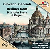 Gabrieli: Music for Brass & Organ by Andreas Sieling (2013-11-19)