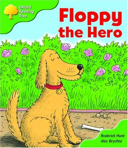 Oxford Reading Tree: Stage 2: More Storybooks B: Floppy the Heroの詳細を見る