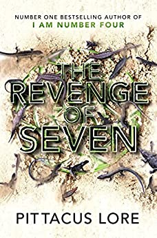 The Revenge of Seven: Lorien Legacies Book 5 by [Lore, Pittacus]