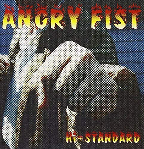 ANGRY FIST by HI-STANDARD (1997-05-14)