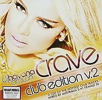 Vol. 2-Crave-Club Edition